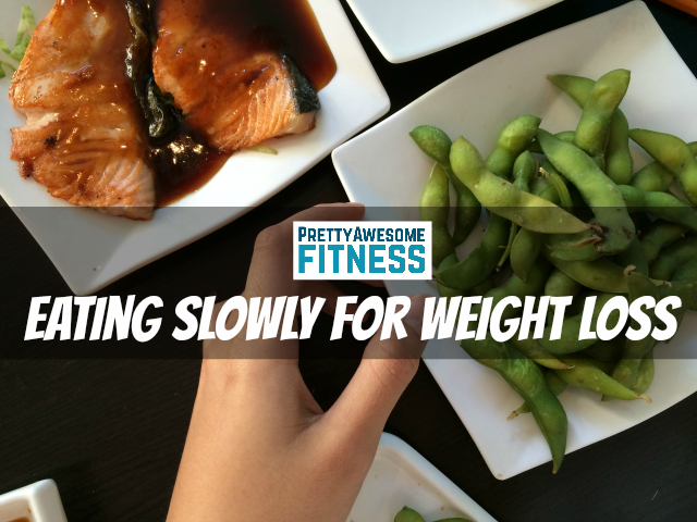 eating slowly for weight loss2